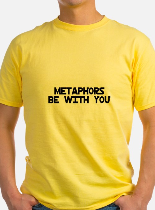Metaphors Be With You T