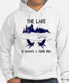 The lake is always a good idea Hoodie