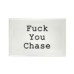 Fuck You Chase Rectangle Magnet (10 pack)