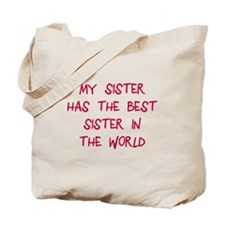 My sister best sister Tote Bag