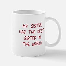 My sister best sister Mug