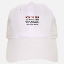 Note to self Baseball Baseball Cap