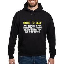 Note to self Hoodie