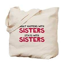 What happens with sisters Tote Bag