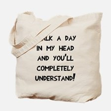 Walk day in my head Tote Bag