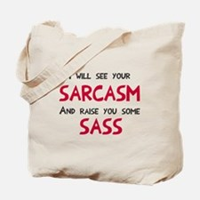 Sarcasm and Sass Tote Bag