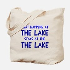 Happens at lake stays Tote Bag
