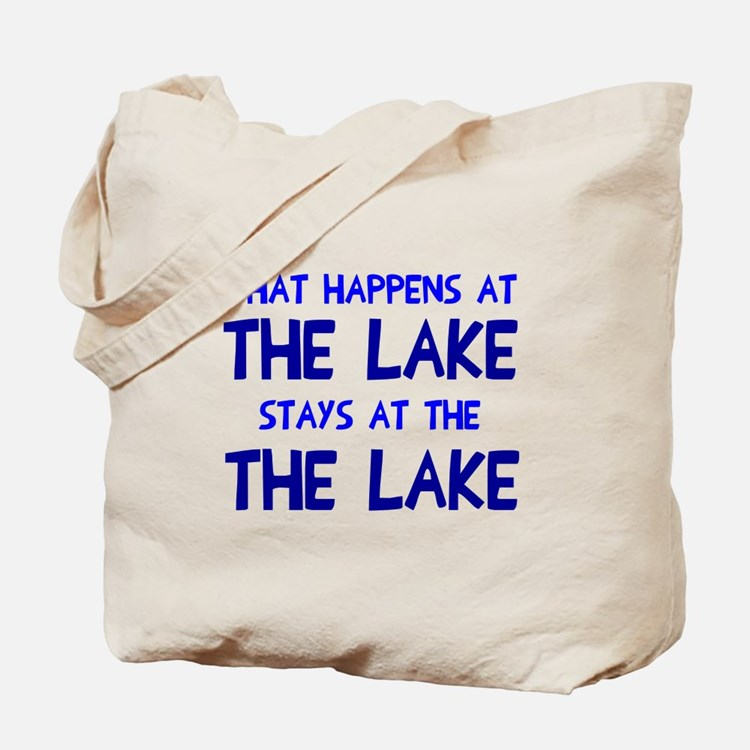 Happens at lake stays Tote Bag