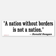 Nation Without Borders Not a Nation Bumper Bumper Bumper Sticker