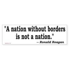 Nation Without Borders Not a Nation Bumper Bumper Sticker