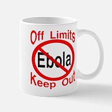 No Ebola Off Limits Keep Out Mug
