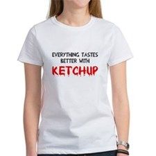Everything better ketchup Tee
