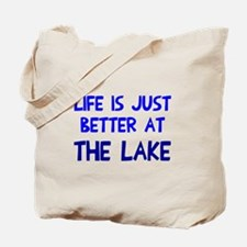 Life is just better lake Tote Bag
