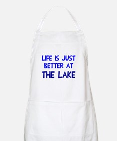 Life is just better lake Apron
