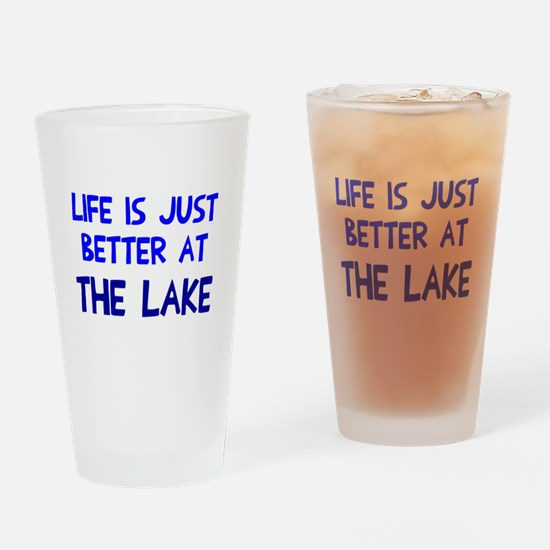 Life is just better lake Drinking Glass