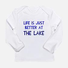 Life is just better lak Long Sleeve Infant T-Shirt