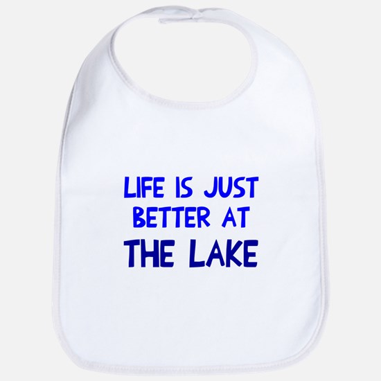 Life is just better lake Bib