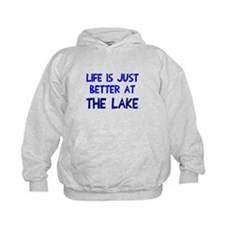 Life is just better lake Hoodie