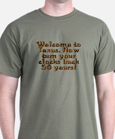 Welcome to Texas - T-Shirt