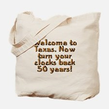 Welcome to Texas - Tote Bag