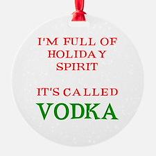 Holiday Spirit Vodka Round Ornament