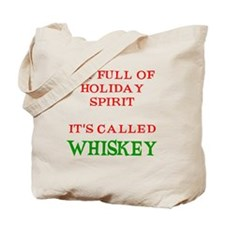 Holiday Spirit Whiskey Tote Bag