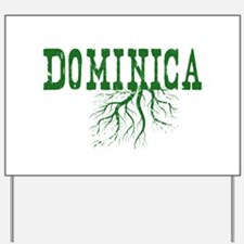 Dominica Roots Yard Sign