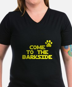 Come to the barkside Shirt