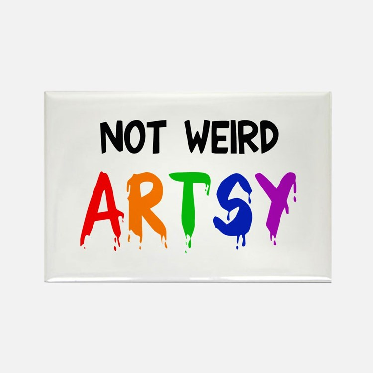 Not weird artsy Rectangle Magnet