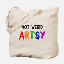 Not weird artsy Tote Bag