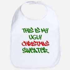 This Is My Ugly Christmas Sweater Bib