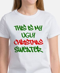 This Is My Ugly Christmas Sweater T-Shirt