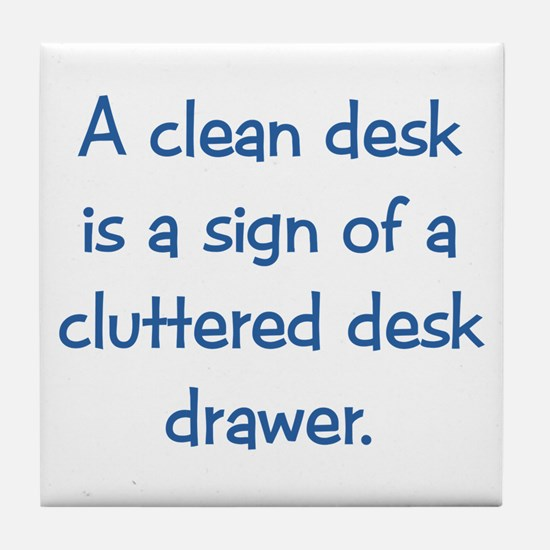 Clean Desk Tile Coaster