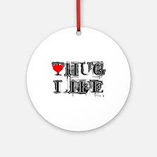 Hug Life Grunge Style Ornament (Round)