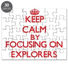 Keep Calm by focusing on EXPLORERS Puzzle