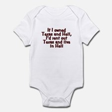 If I owned Texas and Hell - Infant Bodysuit