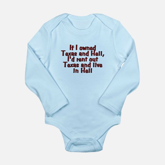 If I owned Texas and H Long Sleeve Infant Bodysuit