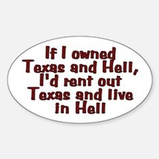If I owned Texas and Hell - Decal