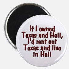 If I owned Texas and Hell - Magnet