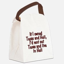 If I owned Texas and Hell - Canvas Lunch Bag