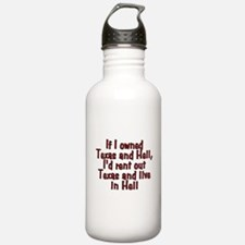 If I owned Texas and H Water Bottle