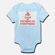 Keep Calm by focusing on EYEWITNESSES Body Suit