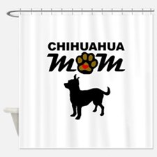 Chihuahua Mom Shower Curtain