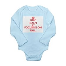 Keep Calm by focusing on Fall Body Suit