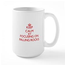 Keep Calm by focusing on Falling Rocks Mugs