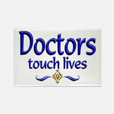 Doctors Touch Lives Rectangle Magnet