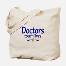 Doctors Touch Lives Tote Bag