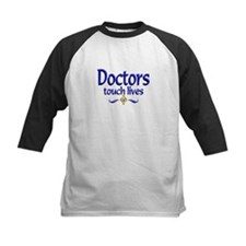 Doctors Touch Lives Tee