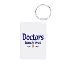 Doctors Touch Lives Keychains