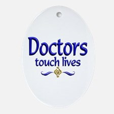 Doctors Touch Lives Ornament (Oval)